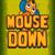 Надолу с мишката